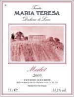 Maria Teresa Merlot - Denominazione Colline Lucchesi DOC - Vendemmia 2009