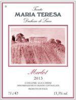 Maria Teresa Merlot Maria Teresa Merlot Denominazione Colline Lucchesi DOC Vendemmia 2013